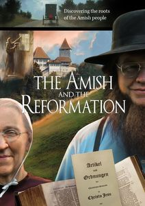 Breaking the Silence & Amish & the Reformation