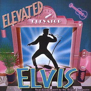 Elevated Elvis