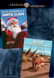 The Life and Adventures of Santa Claus /  Nestor, The Long-Eared Christmas Donkey