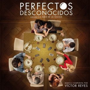 Perfectos Desconocidos: 350 Edition (Original Soundtrack) [Import]