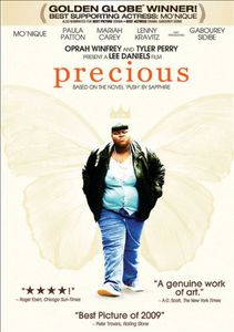 """Precious: Based on the Novel """"Push"""" by Sapphire"""