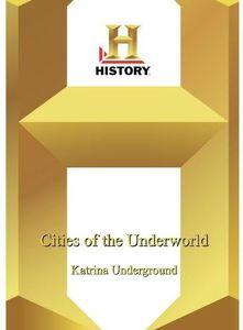 History - Cities Of The Underworld: Katrina Underground
