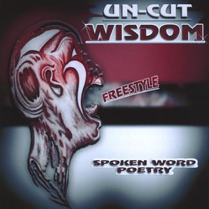 Un-Cut Wisdom