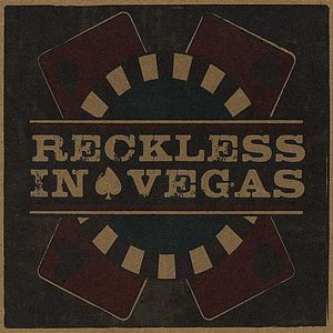 Reckless in Vegas