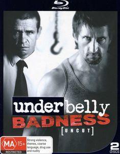 Underbelly-Badness