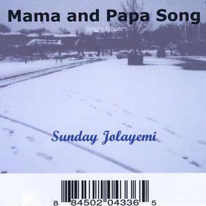 Mama and Papa Song