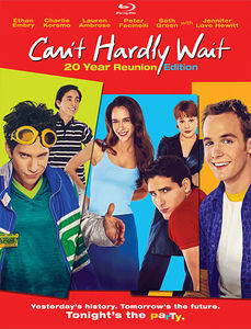 Can't Hardly Wait (20 Year Reunion)