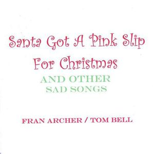 Santa Got a Pink Slip for Christmas & Other Sad So