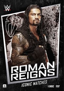WWE: Iconic Matches - Roman Reigns