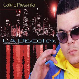 Gallera Presenta: La Discotek /  Various