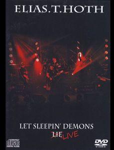 Let Sleepin Demons Live