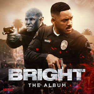 Bright: The Album /  Various Artists