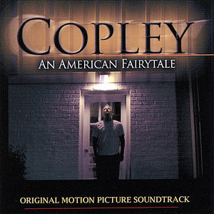 Copley: The Original Motion Picture Soundtrack