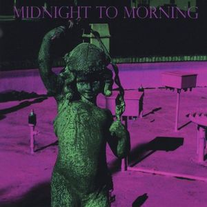 Midnight to Morning