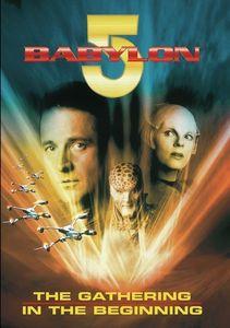 Babylon 5: The Gathering /  In the Beginning