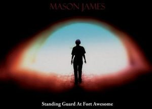 Standing Guard at Fort Awesome