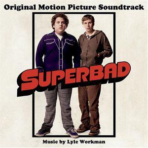 Superbad (Original Motion Picture Soundtrack)