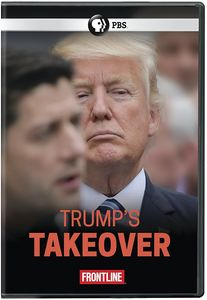 Frontline: Trump's Takeover