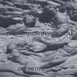 Mirror Inside You