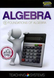 Algebra Module 1: Foundations of Algebra