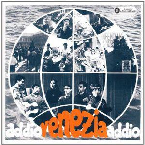 Addio Venezia Addio /  Various [Import]