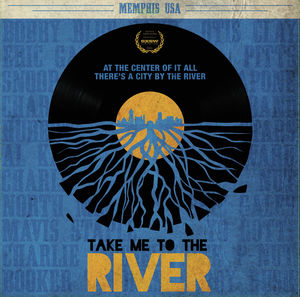 Take Me To The River (original Soundtrack)