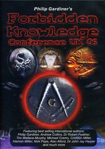 Forbidden Knowledge Conference UK 2006 With Philip Gardiner