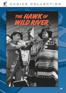 The Hawk of Wild River