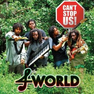 Can't Stop Us-4th World