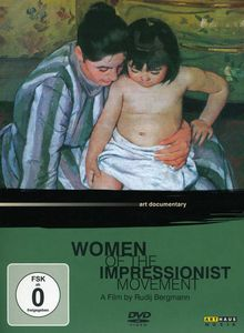 Women of the Impressionist Movement