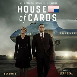 House of Cards: Season 3 (Score) (Original Soundtrack)