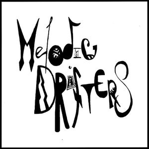 Melodic Drifters