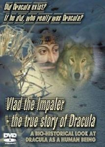Vlad the Impaler: The True Story of Dracula