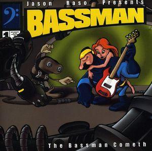 Bassman Cometh