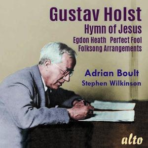 Holst: Hymn of Jesus Egdon Heath Perfect Fool (Ballet) Welsh & English