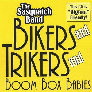 Bikers & Trikers & Boombox Babies