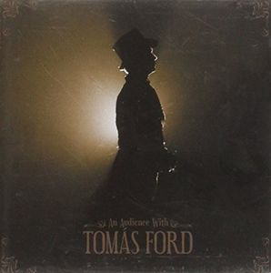 An Evening with Tomas Ford [Import]