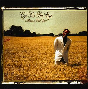 Eye for An Eye: Tribute to Nick Cave /  Various
