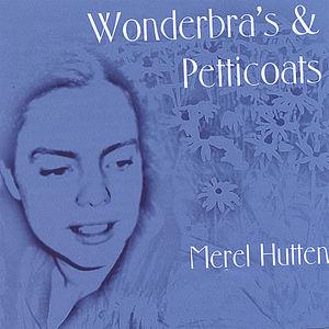 Wonderbras & Petticoats
