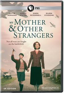 My Mother and Other Strangers (Masterpiece)