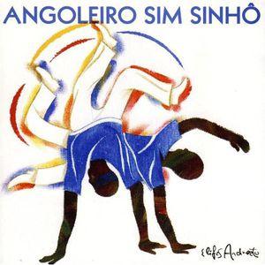 Angoleiro Sim Sinho [Import]