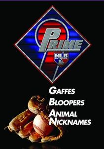 Prime 9: Gaffes. Bloopers. Animal Nicknames.