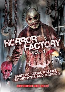 Horror Factory Vi: Sadistic Killers Psycopaths