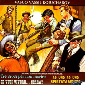 Tre Croci Per Non Morire (Three Crosses Not to Die) /  Se Vuoi Vivere...Spara! (If You Want to Live... hoot!) (Original Soundtracks) [Import]
