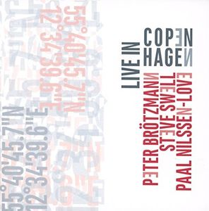 Brotzmann - Swell - Love: Live In Copenhagen [Import]