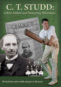 C.t. Studd Gifted Athlete & Pioneering Missionary