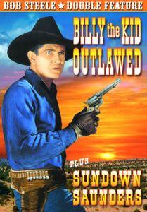 Billy the Kid Outlawed & Sundown Saunders