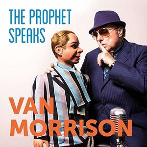 The Prophet Speaks , Van Morrison