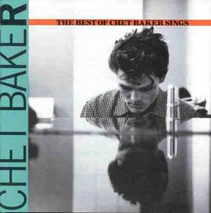 Best of: Chet Baker Sings