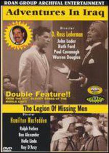 Adventure in Iraq /  The Legion of Missing Men